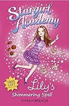 Stargirl Academy : Lily's Shimmering Spell…