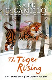 The Tiger Rising par Kate DiCamillo