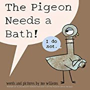 The Pigeon Needs a Bath af Mo Willems
