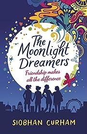 The Moonlight Dreamers por Siobhan Curham