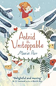 Astrid the Unstoppable af Maria Parr