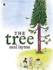 The Tree: An Environmental Fable por Neal…