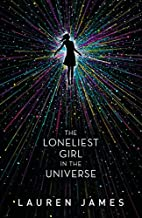 The Loneliest Girl in the Universe by Lauren…