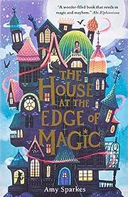 The House at the Edge of Magic – tekijä:…