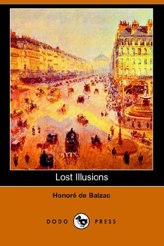 Lost Illusions - George Saintsbury, Honoré de Balzac, Ellen Marriage
