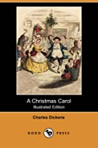 A Christmas Carol (Illustrated Edition)'¦
