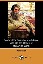 Goldsmith's Friend Abroad Again, and On the…