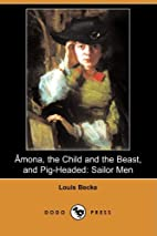 Amona, the Child and the Beast, and…