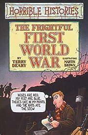 The Frightful First World War (Horrible…
