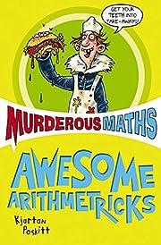 Murderous Maths: Awesome Arithmetricks af…
