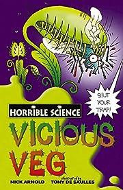 Vicious Veg (Horrible Science) av Nick…