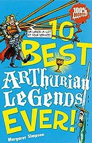 Arthurian Legends Ever! (10 Best) (Ten Best…