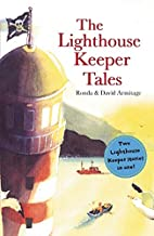 The Lighthouse Keeper Tales by Ronda…