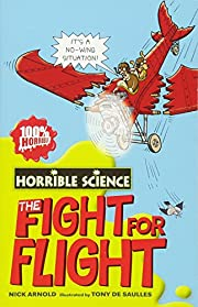 Fearsome Fight for Flight (Horrible Science)…