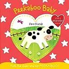 Farm Friends (Peekaboo Baby) by Claire Dowe