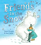 Friends in the Snow by Daniel Postgate