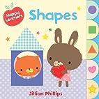 Shapes (Happy Learners) by Jillian Phillips