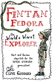 Fintan Fedora: The World's Worst Explorer…