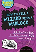 How to Tell a Wizard from a Warlock:…