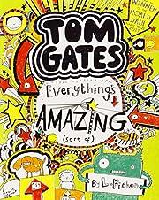 Everything's Amazing (sort of) (Tom Gates)…