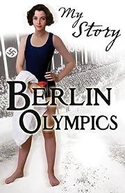Berlin Olympics (My Story) av Vince Cross