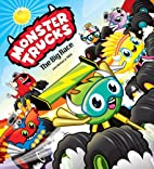 Monster Trucks: The Big Race by Jon Hinton
