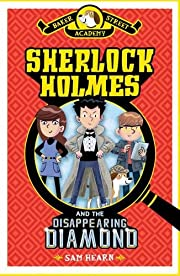 Baker Street Academy: Sherlock Holmes and…