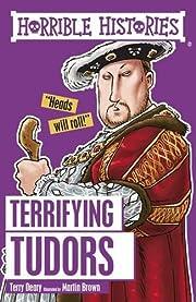 Terrifying Tudors (Horrible Histories) por…