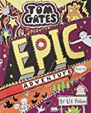 Tom Gates: Epic Adventure (kind of) Book