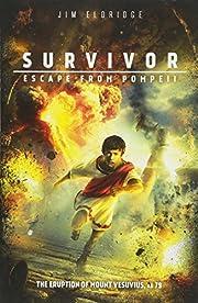 Escape from Pompeii (Survivor) por Jim…