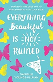 Everything Beautiful is Not Ruined por…