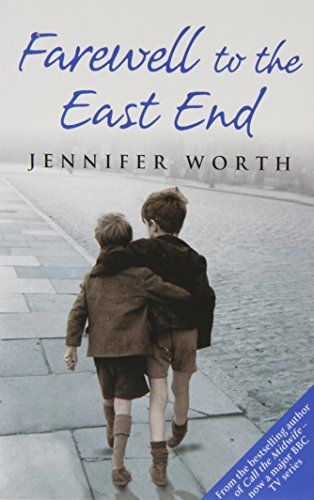 Farewell To The East End by Jennifer Worth (Paperback), Worth, Jennifer