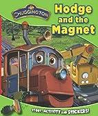 Chuggington Mini Paperback: Hodge and the…