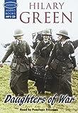 Daughters of war / Hilary Green