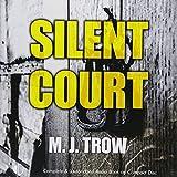 Silent court / M.J. Trow