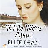 While we're apart / Ellie Dean