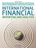 International financial reporting and analysis / David Alexander, Anne Britton, Ann Jorissen
