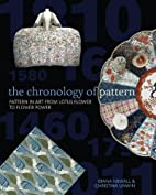 The Chronology of Pattern by Diana Newall