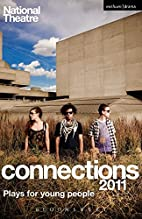 National Theatre Connections 2011: Plays for…