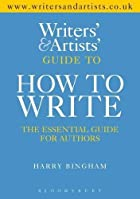 The Writers and Artists Guide to How to…