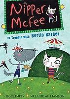 Nipper McFee 03: In Trouble with Bertie…
