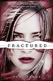 Fractured por Teri Terry