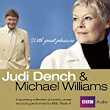 With great pleasure : Judi Dench & Michael Williams