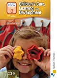 Children's Care, Learning and Development NVQ Level 3 2nd Edition Candidate Handbook (Nvq Level 3 Candidate Handbook)
