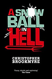 A Snowball in Hell av Christopher Brookmyre