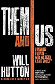 Them and Us: Politics, Greed and Inequality…
