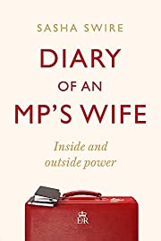 Diary of an MP's Wife: Inside and Outside…