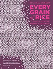 Every Grain of Rice: Simple Chinese Home…