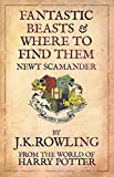 Fantastic Beasts and Where to Find Them (2001) (Book) written by J.K. Rowling, Newt Scamander