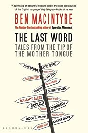 The Last Word: Tales from the Tip of the…